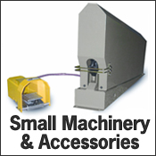 Small Machinery & Accessories